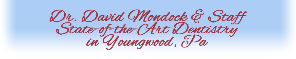 South Greensburg, Youngwood Dentist, Dr. David Mondock